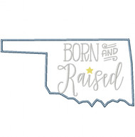 Oklahoma Born and Raised Satin and Zigzag Stitch Applique
