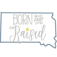 South Dakota Born and Raised Satin and Zigzag Stitch Applique