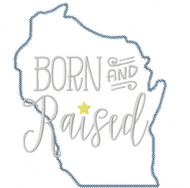 Wisconsin Born and Raised Vintage and Blanket Stitch Applique