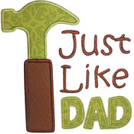 Just Like Dad Applique
