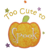 2 Cute 2 Spook Applique