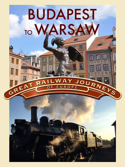 Great Railway Journeys - Budapest to Warsaw (Digital Download)