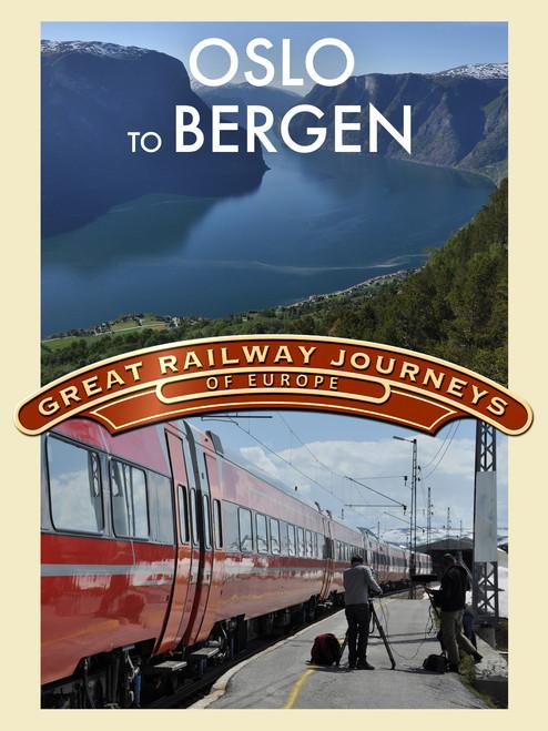 Great Railway Journeys - Oslo to Bergen (Digital Download)
