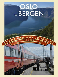 Great Railway Journeys - Oslo to Bergen (Digital Download)