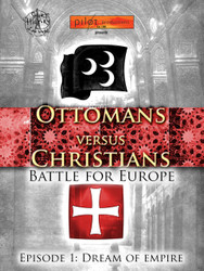 Ottomans VS Christians: Dream of Empire (Digital Download)