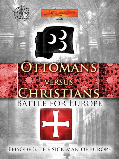 Ottomans VS Christians: The Sick Man of Europe (Digital Download)