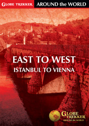 Around The World East to West: Istanbul to Vienna