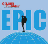 Music CD: Globe Trekker Epic (Music CD)