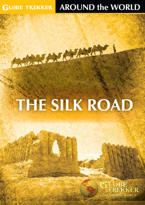 Around The World The Silk Road