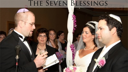 The Seven Blessings Are A Beautiful Integral Part Of Jewish Wedding Ceremony Known In Hebrew As Sheva Brachot Bride And Groom Receive These