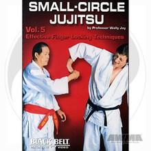 AWMA® DVD: Small-Circle Jujitsu - Volume 5 - Effective Finger Locking Techniques
