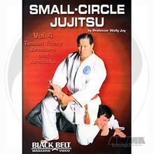 AWMA® DVD: Small-Circle Jujitsu - Volume 4 - Tendon Tricep Armbars and Armlocks
