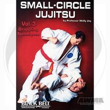 AWMA® DVD: Small-Circle Jujitsu - Volume 3 - Grappling Techniques