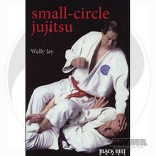 AWMA® BOOK: Small Circle Jujitsu