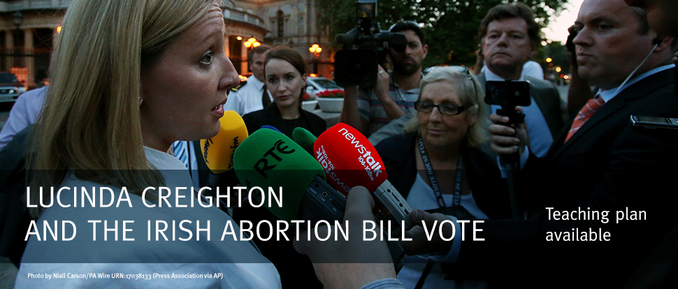 Featured Case: Lucinda Creighton and the Irish Abortion Bill Vote (Teaching plan available)