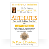 Arthritis:Fight it with the Blood Type Diet (S/C)