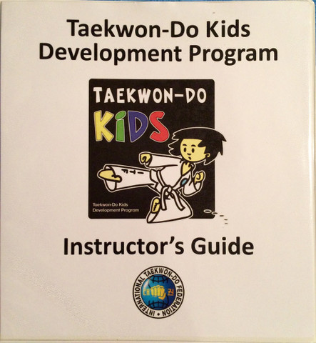 Taekwon-Do Kids Development Program Instructor's Guide - Front cover
