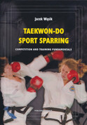 Taekwon-Do Sport Sparring - Competition and Training Fundamentals