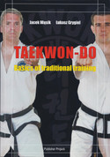 Taekwon-Do Basics of Traditional Training