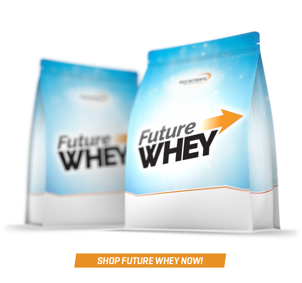 Future Whey is the future of protein!