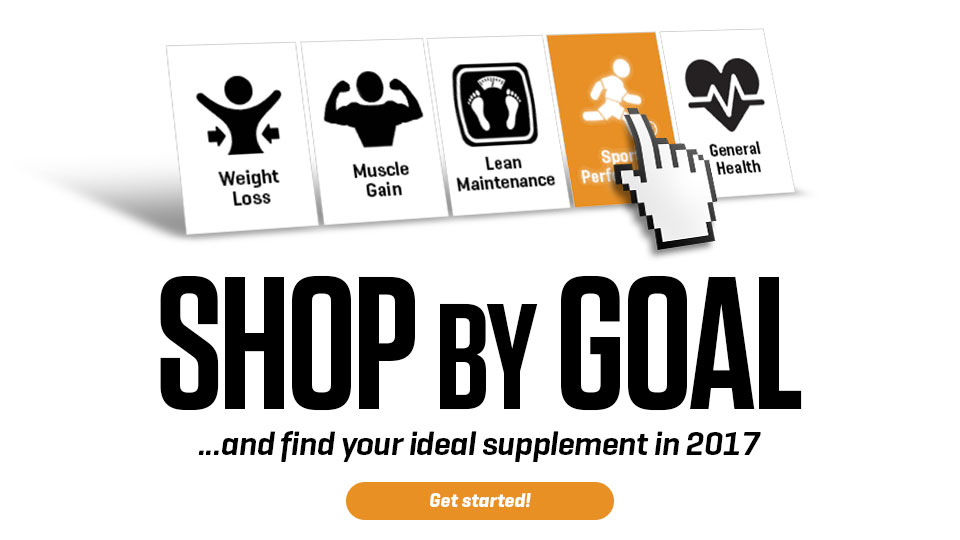 Shop by goal and find your ideal supplement in 2017!