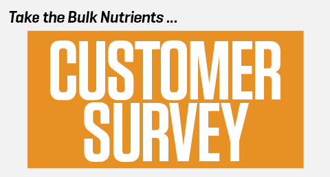 Take the Bulk Nutrients 2016 Customer Survey!
