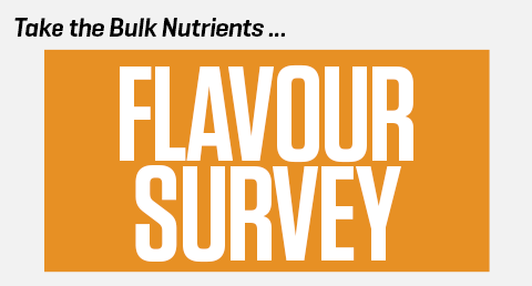 Take the Bulk Nutrients 2016 Flavour Survey!