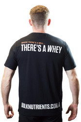 Bulk Nutrients Limited Edition T-Shirt - Where there's a will... there's a whey!