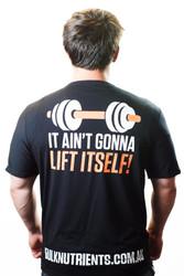 Bulk Nutrients Limited Edition T-Shirt - It ain't gonna lift itself!