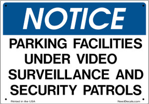 Parking Facilities Security Sign - 10 x 7 inches