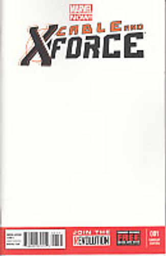Cable and X-Force # 1c limited 'BLANK' variant