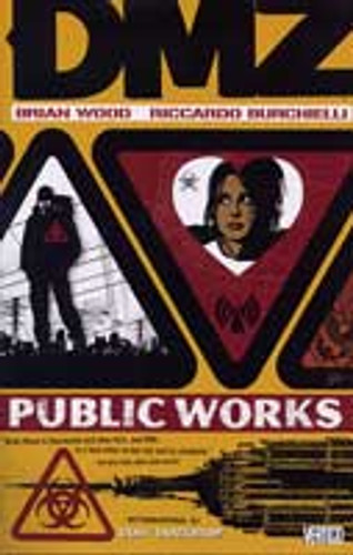 DMZ Vol 3 TP - Public Works
