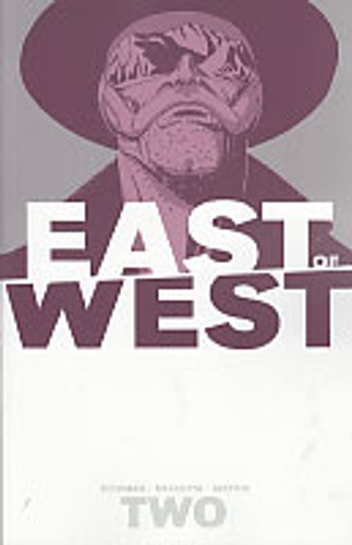 East of West Vol 2 TP - We Are All One