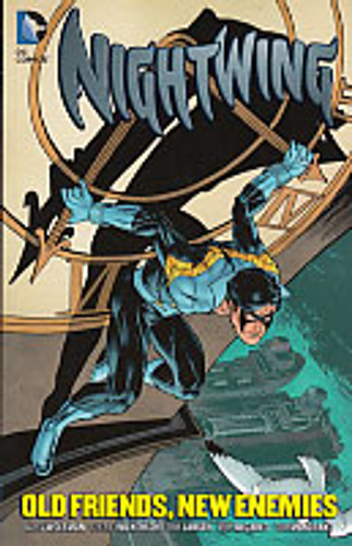 Nightwing Vol 2 TP - Old Friends New Enemies