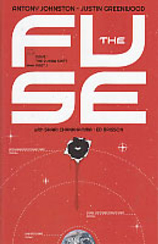 The Fuse # 1