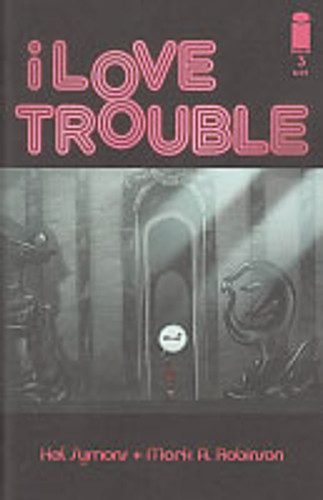 i Love Trouble # 3