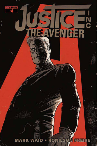 Justice Inc: The Avenger #4