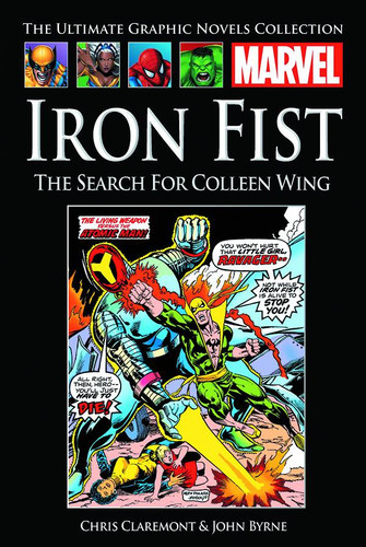 Marvel GN Coll Vol 100 - Iron Fist - The Search for Colleen Wing