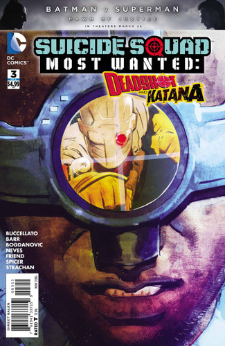 Suicide Squad: Most Wanted - Deadshot & Katana #3 (of 6)