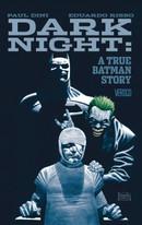 Dark Knight: A True Batman Story HC