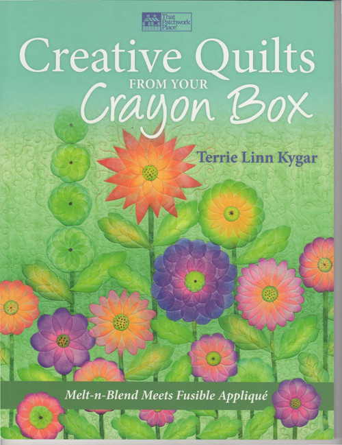 Creative Quilts from Your Crayon Box Front Cover