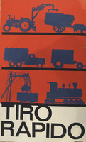 "Artist Unknown (CDR PCC OTE) ""Tiro Rapido,""c1970. Silkscreen print. 30 x 20 inches."