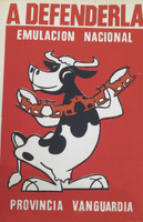 "Artist Unknown (CDR PCC OTE) ""A defenderla emulacion nacional provincia vanguardia,"" c1970. Silkscreen print. 30 x 20 inches"
