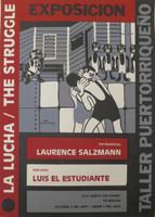 "El Estudiante (Luis Rodriguez Ricardo) #3531A. ""La lucha/the struggle,"" 2001. Silkscreen print. 27.5 x 19.5 inches."