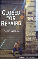 Nancy Alonso (Author), Anne Fountain (Translator), Closed for Repairs (Paperback)