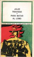 "Raúl Martínez (Cover) ""Para matar al lobo,"" 1971."