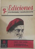 """Ediciones OR, CMDTE. Fidel Castro,"""" VI aniversario de la revolucion de Giron. 1967. Ano del Vietnam heroico"""
