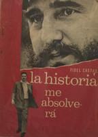 """Ediciones Politica, Instituto Del Libro, """"La historia me absolvera,"""" 1967 - """"Ano del Viet Nam Heroico.""""     NFS"""