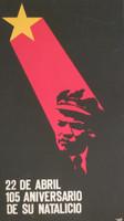 "Azcuy  (OR) ""22 de Abril 105 aniversario de su natalicio, 1975. Silkscreen, 29.5"" x 16.5"""