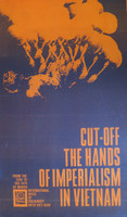 "Eduardo Bosch (OSPAAAL) ""Cut off the hands of impirialism,"" 1967. Offset. 21 x 12 3/4 inches"